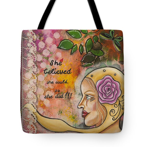 She Believed She Could So She Did Inspirational Mixed Media Folk Art Tote Bag by Stanka Vukelic