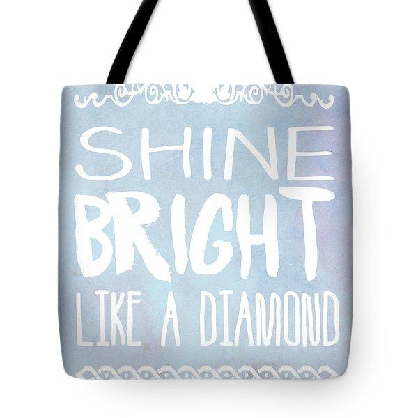 Shine Bright Blue Tote Bag