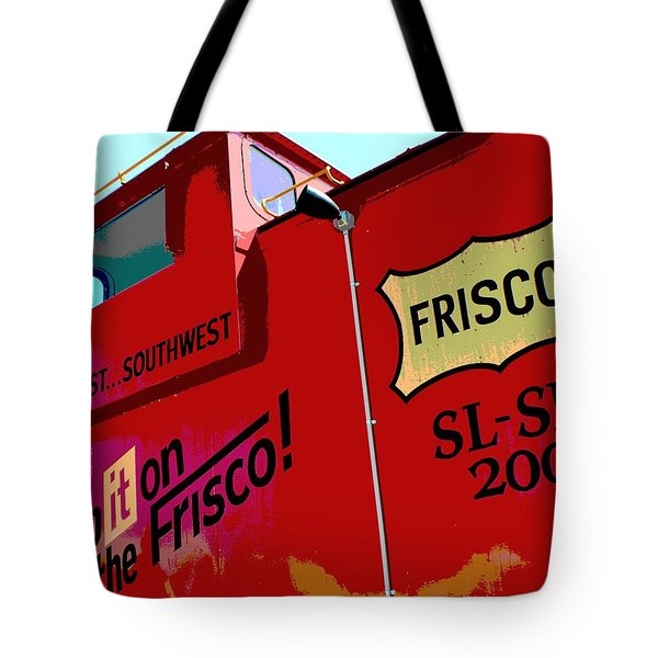 Ship It On The Frisco Tote Bag by Deena Stoddard
