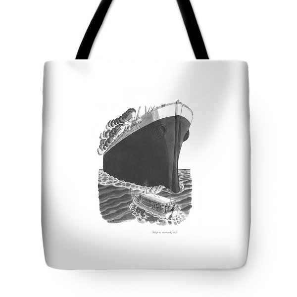 Ship To Starboard Tote Bag