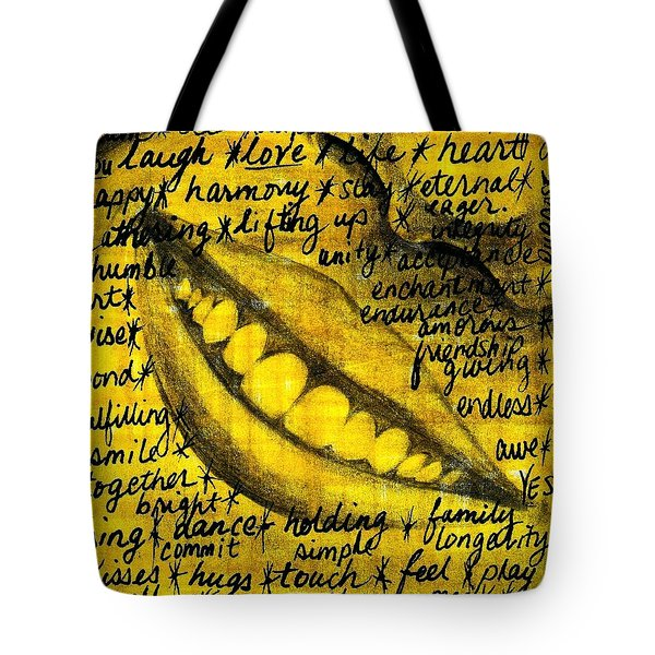 Simply Smile And Your Golden Virtues Will Be Written All Over You Tote Bag