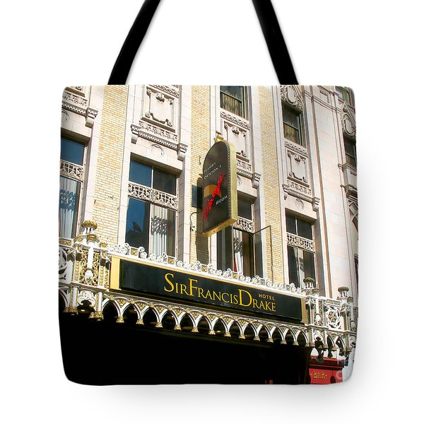 Tote Bag featuring the photograph Sir Francis Drake Hotel by Connie Fox