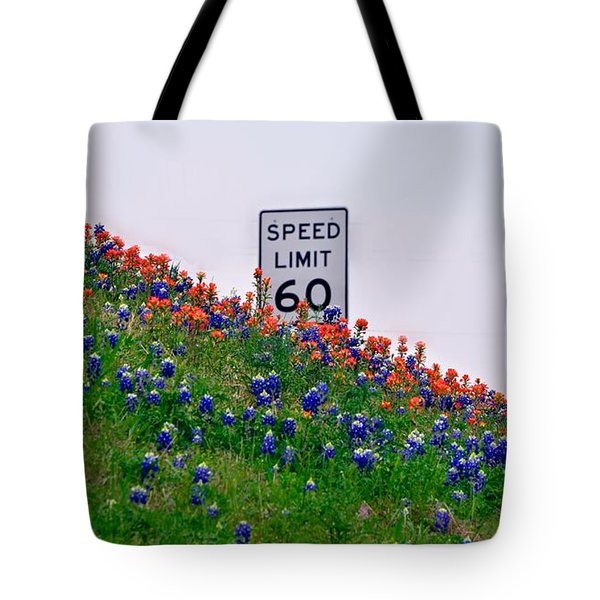 Slow Down And Smell The Bluebonnets Tote Bag