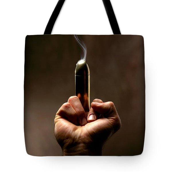 Take A Bullet ... Tote Bag