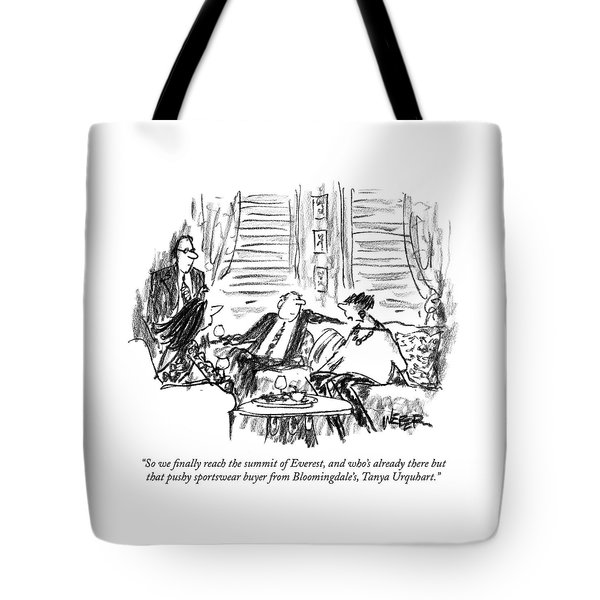 So We Finally Reach The Summit Of Everest Tote Bag