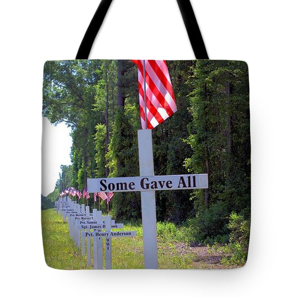 Tote Bag featuring the photograph Some Gave All by Gordon Elwell
