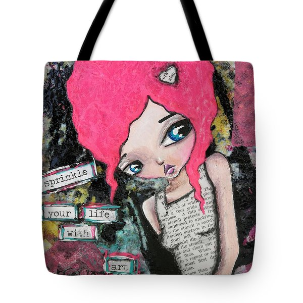 Sprinkle With Art Tote Bag by Lizzy Love of Oddball Art Co