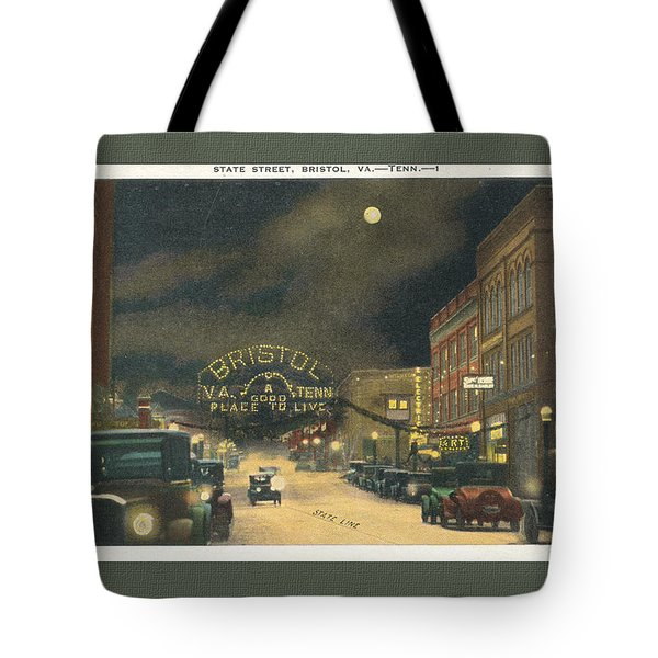 State Street Bristol Va Tn At Night Tote Bag