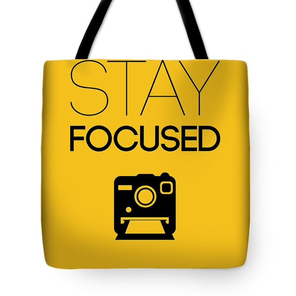 Stay Focused Poster 2 Tote Bag