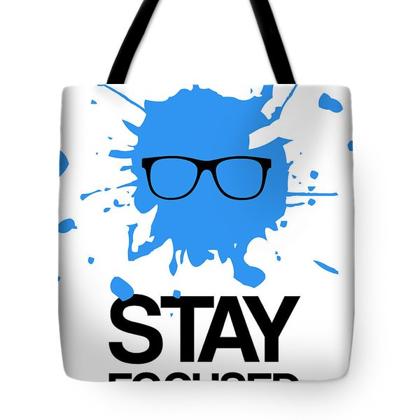 Stay Focused Splatter Poster 2 Tote Bag