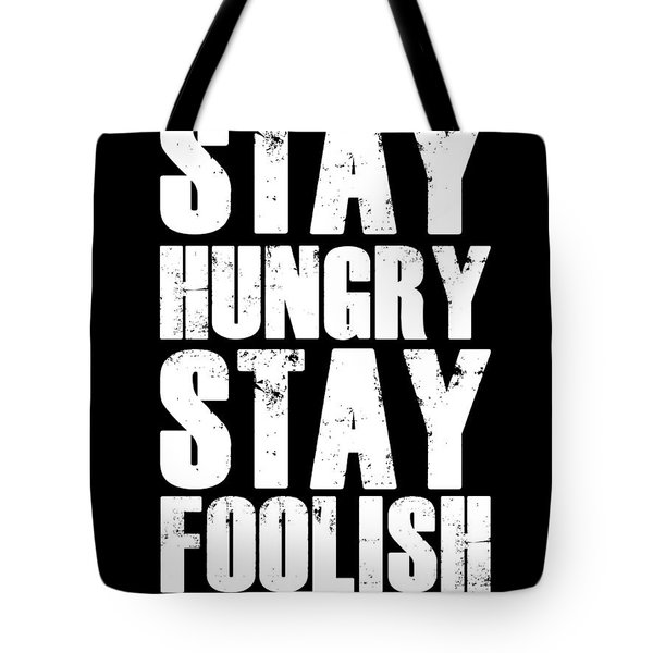 Stay Hungry Stay Foolish Poster Black Tote Bag