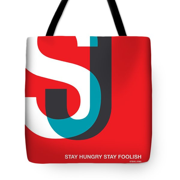 Stay Hungry Stay Foolsih Poster Tote Bag