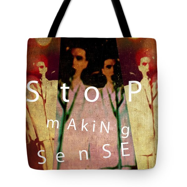 Stop Making Sense Tote Bag