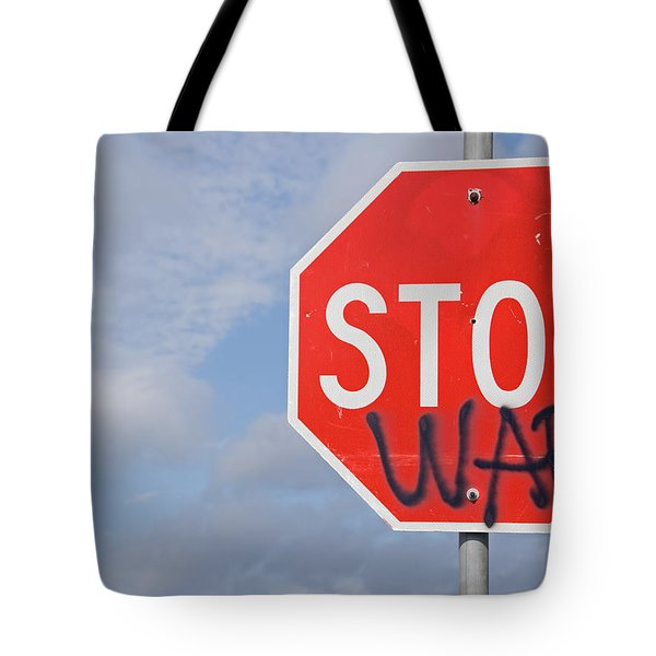 Tote Bag featuring the photograph Stop War Sign by Charles Beeler