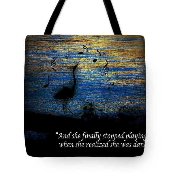 Stopped Playing Their Song Tote Bag