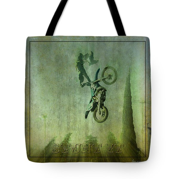 Stunt It Tote Bag