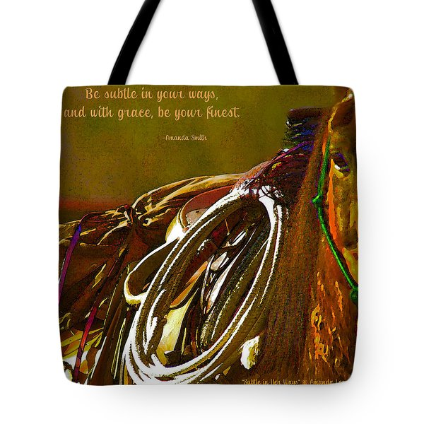 Subtle In Your Ways Tote Bag