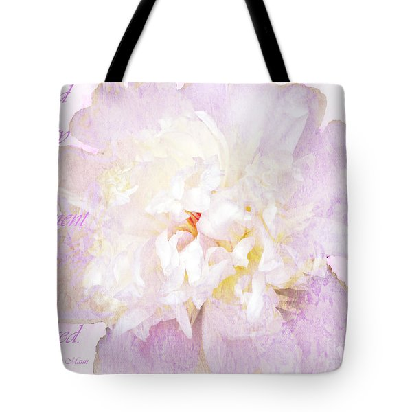 Such A Pretty Peony - Inspirational Quote Tote Bag