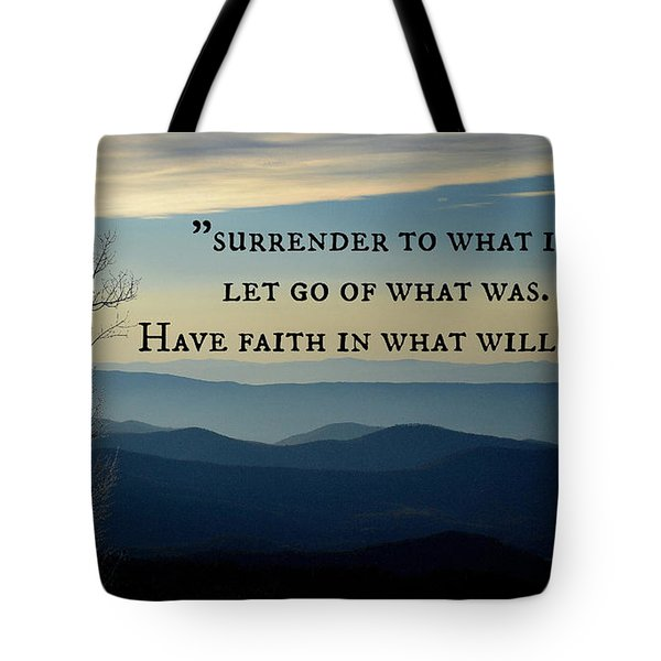 Surrender To What Is... Tote Bag