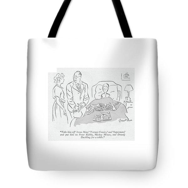 Take Him Off 'atom Man Tote Bag