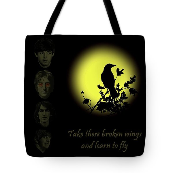 Take These Broken Wings And Learn To Fly Tote Bag by David Dehner