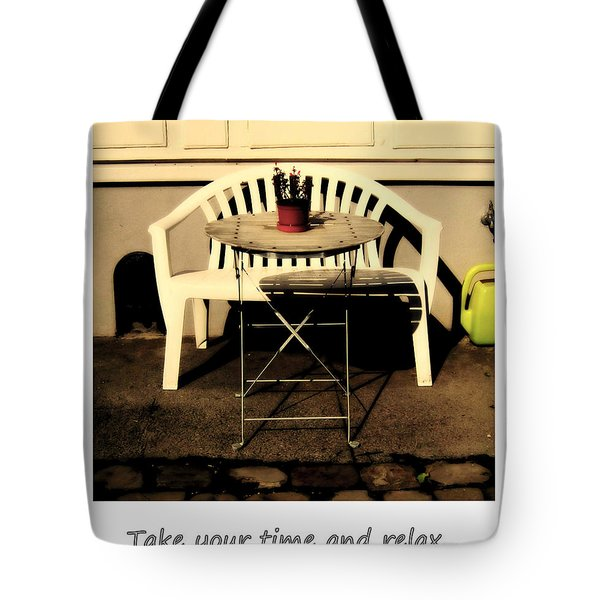 Take Your Time And Relax Tote Bag by Susanne Van Hulst