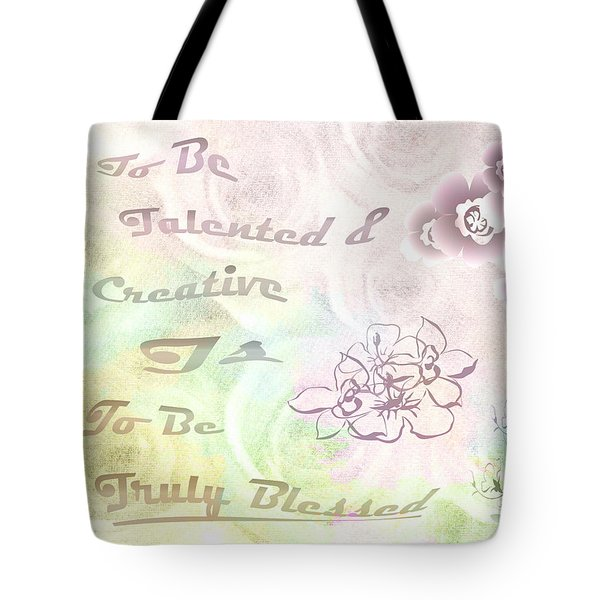 Talented And Creative Tote Bag