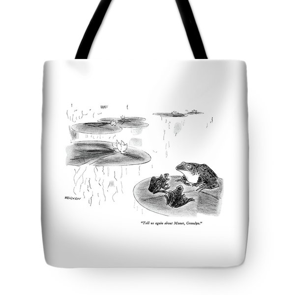 Tell Us Again About Monet Tote Bag