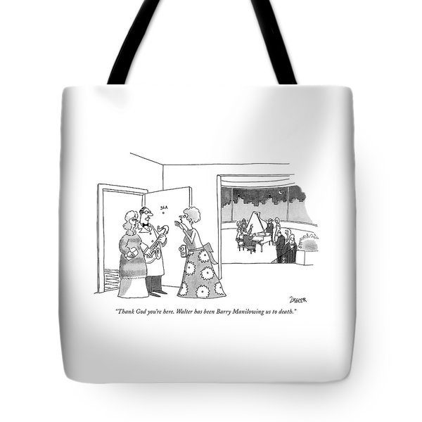 Thank God You're Here. Walter Has Been Barry Tote Bag