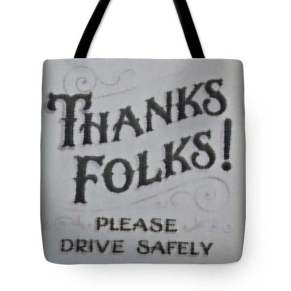 Thanks Folks Tote Bag by Beth Saffer