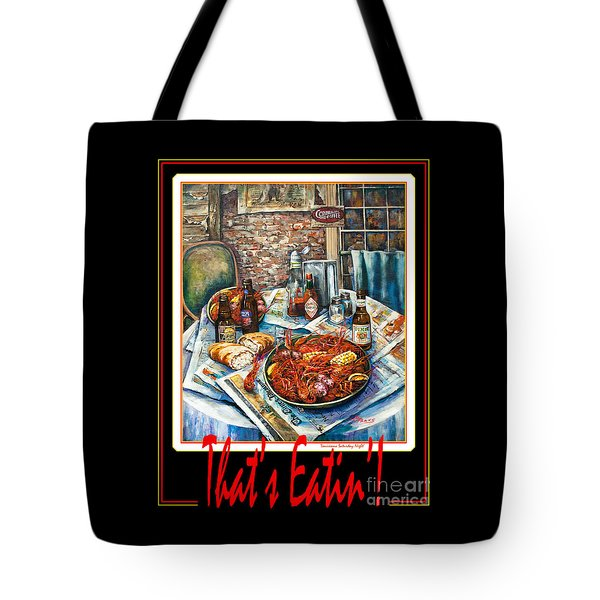 That's Eatin'  Tote Bag by Dianne Parks