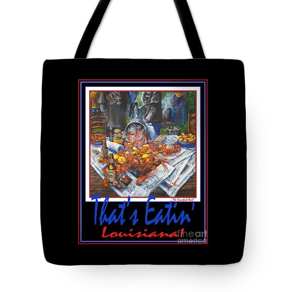That's Eatin' Louisiana Tote Bag by Dianne Parks