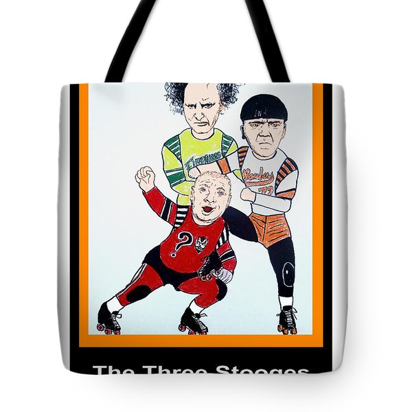 The 3 Stooges Playing Roller Derby Tote Bag