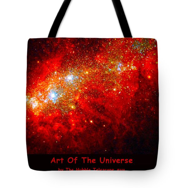 The Art Of The Universe 309 Tote Bag by The Hubble Telescope