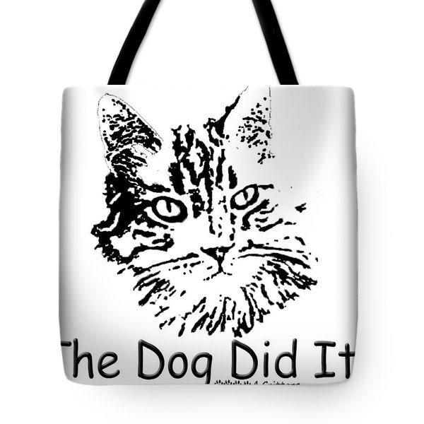 Tote Bag featuring the photograph The Dog Did It by Robyn Stacey