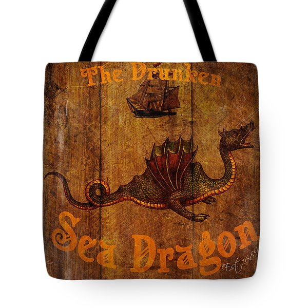 The Drunken Sea Dragon Pub Sign Tote Bag by Cinema Photography