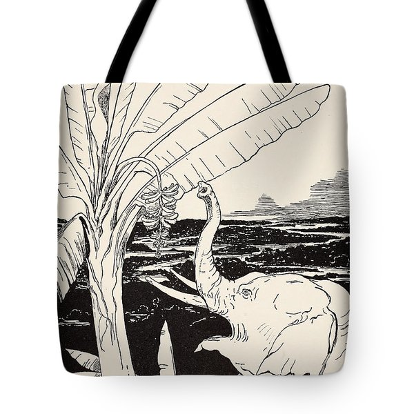 The Elephant's Child Going To Pull Bananas Off A Banana-tree Tote Bag by Joseph Rudyard Kipling