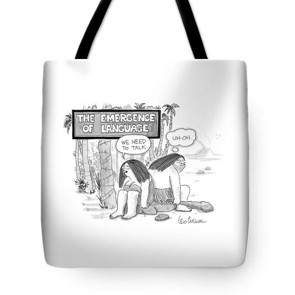 The Emergence Of Language Cave Woman: 'we Need Tote Bag