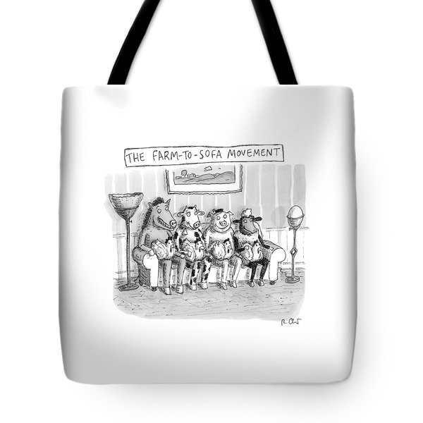 The Farm-to-sofa Movement Tote Bag