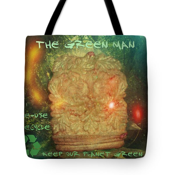 Tote Bag featuring the photograph The Green Man - Recycle by Absinthe Art By Michelle LeAnn Scott