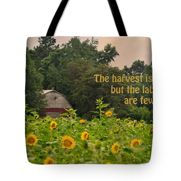 The Harvest Is Plentiful Tote Bag