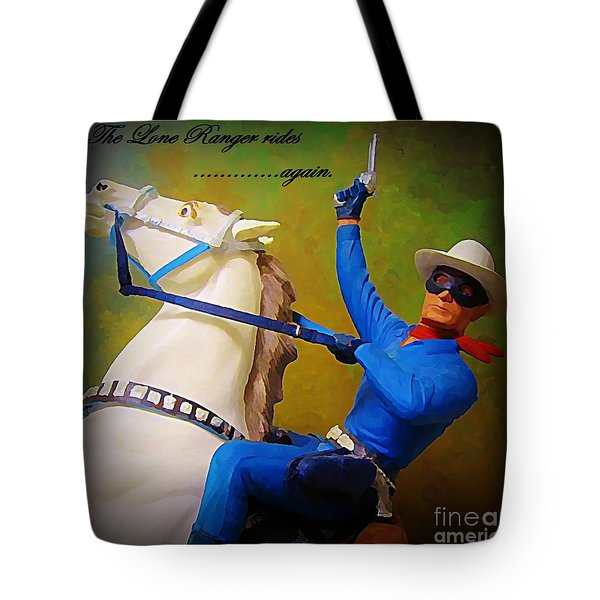 The Lone Ranger Rides Again Tote Bag by John Malone
