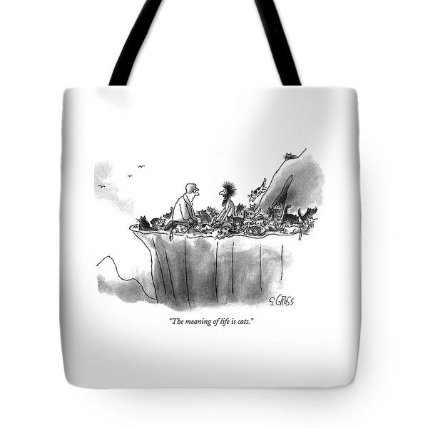 The Meaning Of Life Is Cats Tote Bag