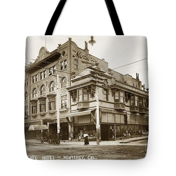 The Monterey Hotel 1904 The Goldstine Block Building 1906 Photo  Tote Bag