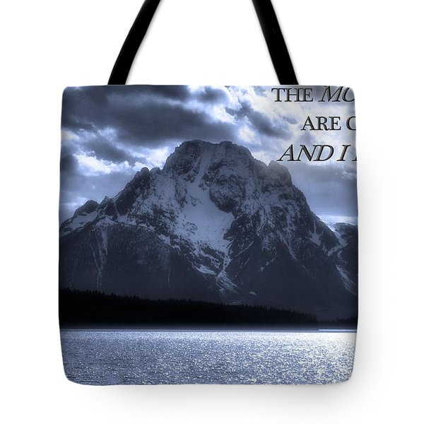 The Mountains Are Calling John Muir Tote Bag by Dan Sproul