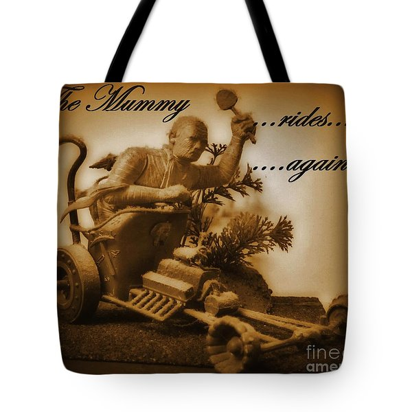 The Mummy Rides In Halifax Tote Bag by John Malone