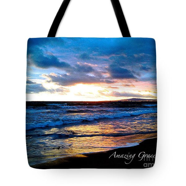 The Ocean Flows With Amazing Grace Tote Bag