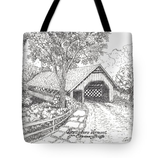 The Old Creamery Bridge Brattleboro Vt Pen Ink Tote Bag by Carol Wisniewski
