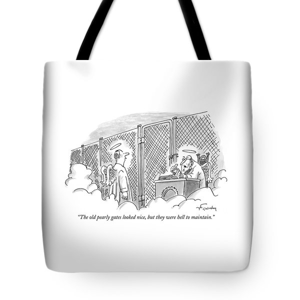 The Old Pearly Gates Looked Nice Tote Bag