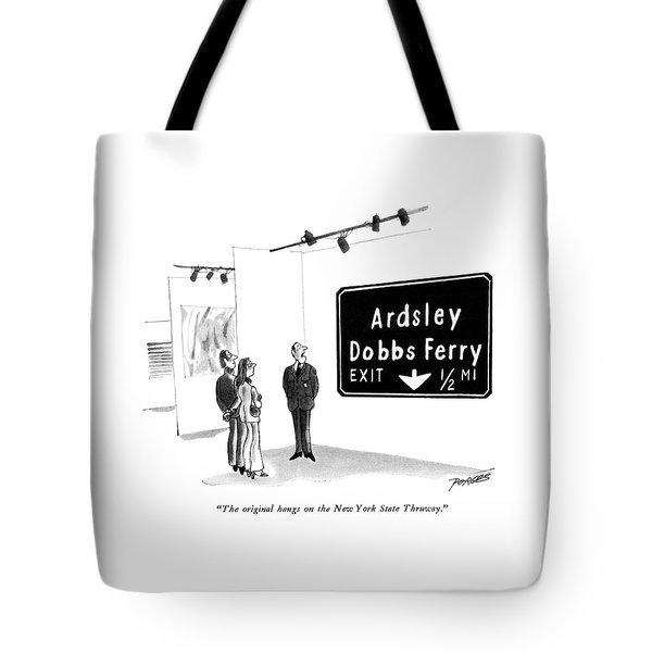 The Original Hangs On The New York State Thruway Tote Bag